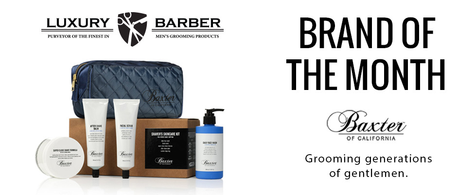 Baxter of California Brand of the Month